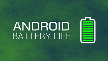 How To Increase Battery Life Of Your Android Smartphone