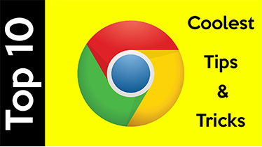 Top 10 Google Chrome tips