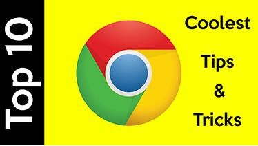 Top 10 Google Chrome tips