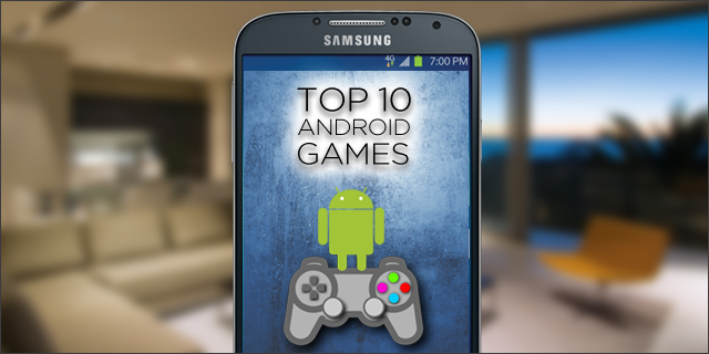 Top 10 Android Games 2017