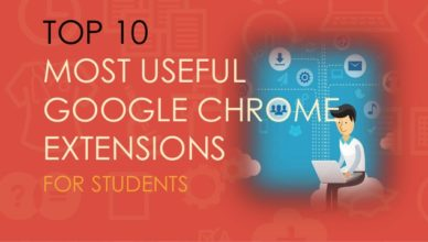 Top 10 Google Chrome Extensions Useful For Students